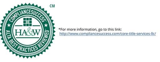 COMPLIANCE REVIEW FOR CORE TITLE SERVICES, LLC